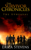 Erica Stevens - The Survivor Chronicles: Book 1, The Upheaval  artwork