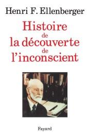 Histoire de la découverte de l'inconscient