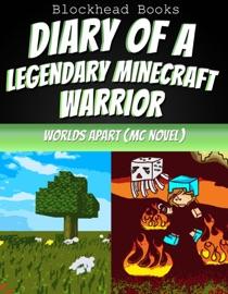 Diary Of A Legendary Minecraft Warrior