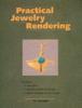 Tim McCreight - Practical Jewelry Rendering  artwork