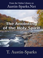The Anointing of the Holy Spirit