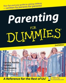 Parenting For Dummies - Sandra Hardin Gookin, Dan Gookin, May Jo Shaw & Tim Cavell
