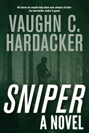 Sniper - Vaughn C. Hardacker book summary