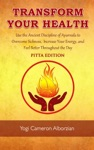 Transform Your Health - Pitta Edition
