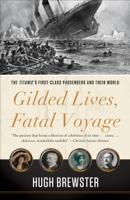 Hugh Brewster - Gilded Lives, Fatal Voyage artwork