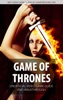 Game of Thrones - Unofficial Video Game Guide & Walkthrough