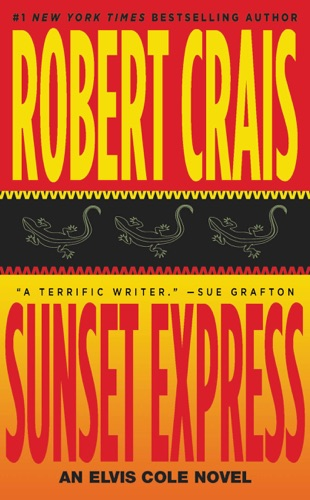 Robert Crais - Sunset Express