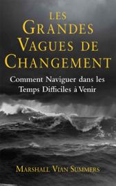 Les grandes vagues de changement