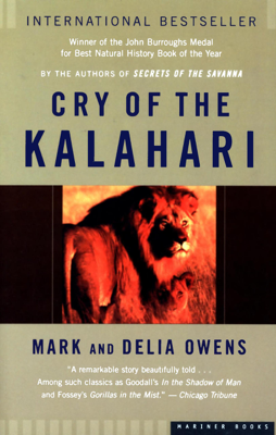 Cry of the Kalahari - Mark James Owens & Delia Owens book