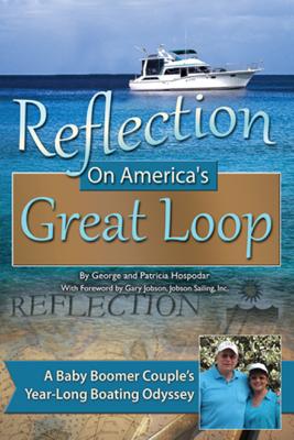 Reflection On America's Great Loop - George Hospodar & Patricia Hospodar book