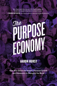 The Purpose Economy - Aaron Hurst