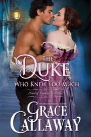 The Duke Who Knew Too Much - Grace Callaway book summary