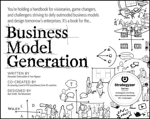 Alexander Osterwalder & Yves Pigneur - Business Model Generation