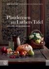 Plaudereien An Luthers Tafel