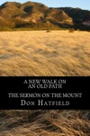 A New Walk On An Old Path The Sermon On The Mount