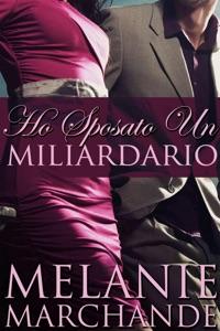 Ho sposato un miliardario Book Cover
