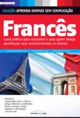 Coleção: Aprenda idiomas sem complicação: Francês Book Cover