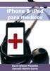 David Iglesias Posadilla & Gonzalo MartГn Gorria - iPhone & iPad para mГ©dicos ilustraciГіn