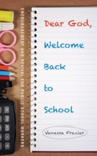 Dear God, Welcome Back To School