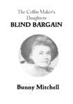 The Coffin Maker's Daughters: Blind Bargain
