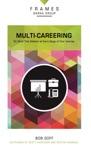 Multi-Careering Paperback Frames Series
