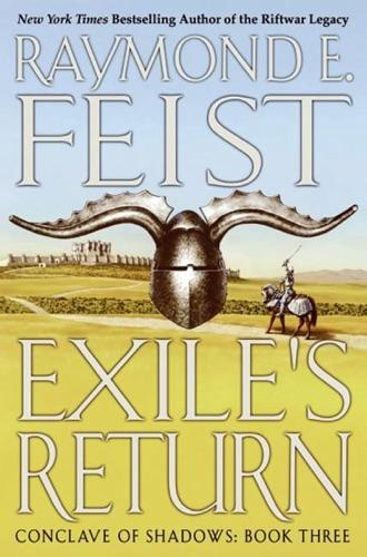 Raymond E. Feist - Exile's Return