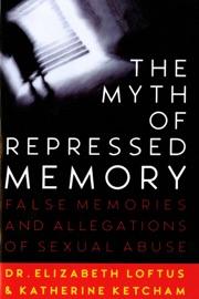 The Myth Of Repressed Memory