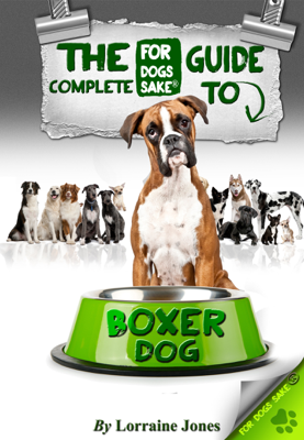 The Complete Guide to Boxer Dogs - Lorraine Jones book