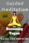Guided Meditation For Becoming Vegan