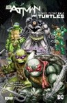 BatmanTeenage Mutant Ninja Turtles Vol 1