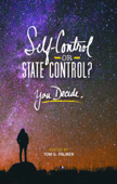 Self-Control or State Control? You Decide