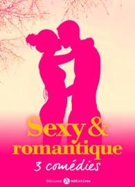 SEXY & ROMANTIQUE- 3 COMéDIES