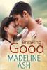 Madeline Ash - Breaking Good  artwork