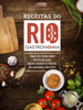 O Globo - Receitas do Rio Gastronomia ilustraciГіn