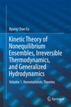 Kinetic Theory Of Nonequilibrium Ensembles Irreversible Thermodynamics And Generalized Hydrodynamics
