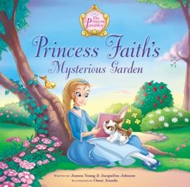 Princess Faith S Mysterious Garden