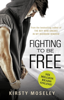 Kirsty Moseley - Fighting To Be Free artwork