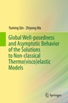 Global Well-posedness And Asymptotic Behavior Of The Solutions To Non-classical Thermoviscoelastic Models