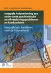 Integrale Hulpverlening Aan Ouders Met Psychiatrische Enof Verslavingsproblemen En Hun Kinderen