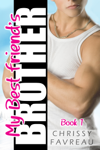 My Best Friend's Brother (Book 1)