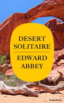Desert Solitaire - Edward Abbey book