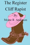 The Register Cliff Rapist