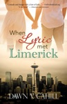 When Lyric Met Limerick A Novelette