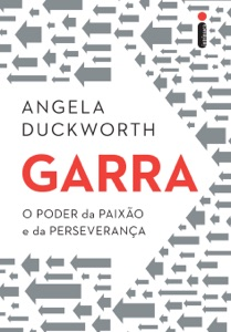 Garra: O poder da paixão e da perseverança Book Cover
