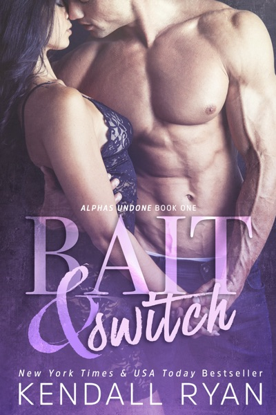 Bait & Switch - Kendall Ryan book cover