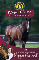 Pippa Funnell - Royal Flame the Police Horse artwork