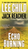 Echo Burning - Lee Child