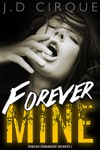 Forever Mine Forced Submission Secrets