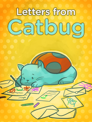 Letters from Catbug - Jason James Johnson book