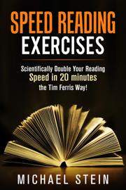 Speed Reading Exercises: Scientifically Double Your Reading Speed in 20  minutes the Tim Ferris Way! Secret Tool inside book